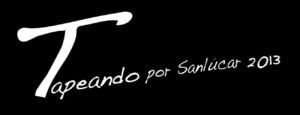 Tapeando Sanlúcar 2013