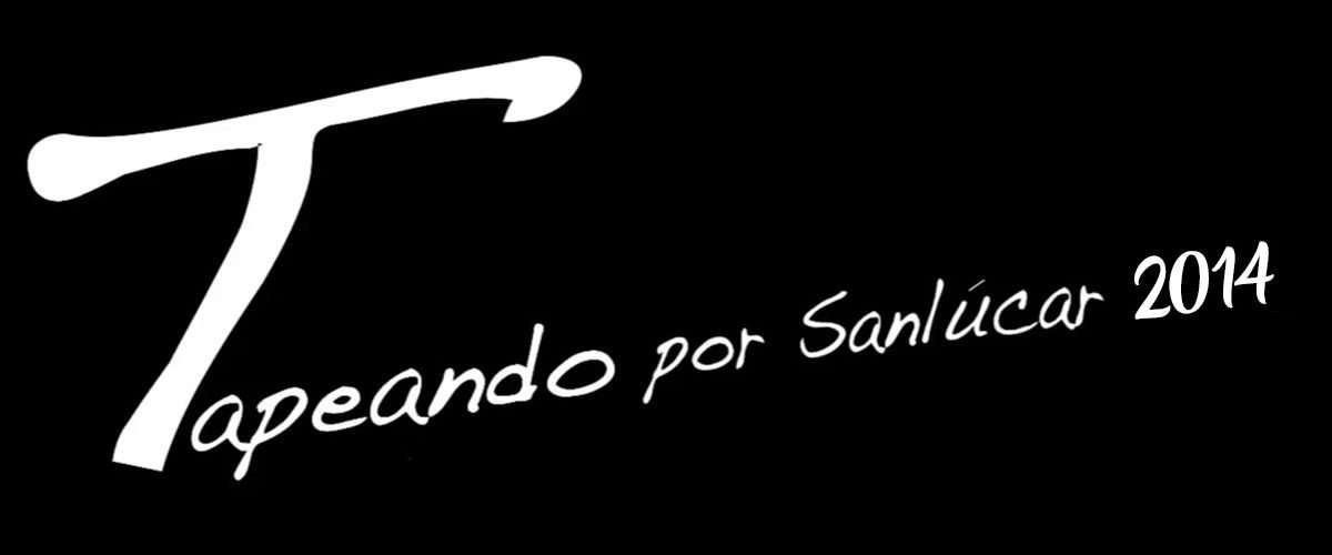 Tapeando por Sanlúcar 2014